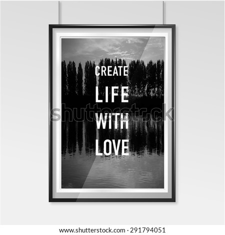 Zen poster create life with love