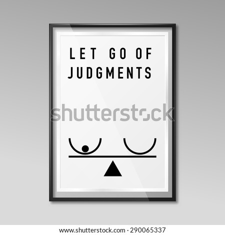 Zen poster let go of judgments