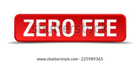 Zero fee red 3d square button isolated on white - stock vector