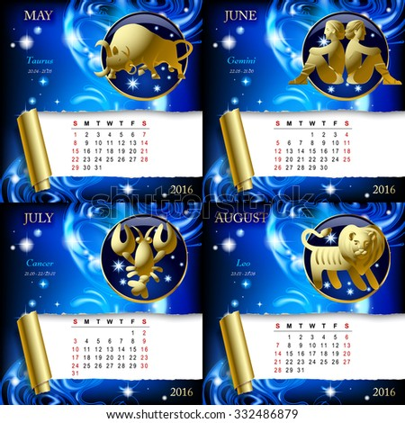 Zodiacal Calendar pages of 2016 for May, June, July, August with gold zodiacal sign against the blue star space background.Vector illustration - stock vector