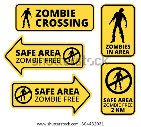 Zombie   Apocalypse Safe area Signs, Symbols and Billboards Vector eps8  - stock vector