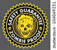 Zombie Proof, Safety Guarantee Seal - stock vector