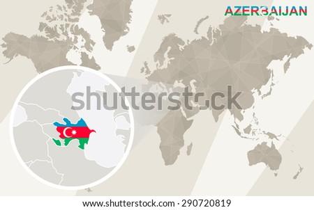 Zoom on Azerbaijan Map and Flag. World Map.  - stock vector