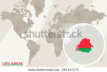 Zoom on Belarus Map and Flag. World Map.  - stock vector