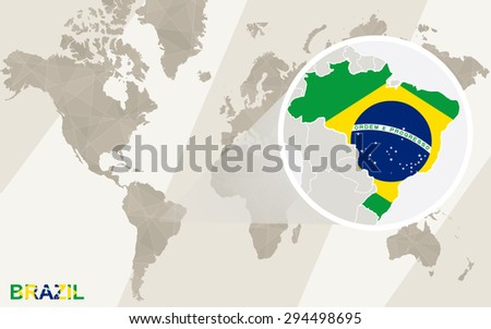 Zoom on Brazil Map and Flag. World Map.  - stock vector