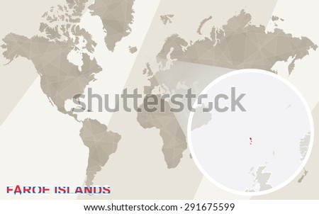 Zoom on Faroe Islands Map and Flag. World Map.  - stock vector