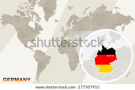 Zoom on Germany Map and Flag. World Map.  - stock vector
