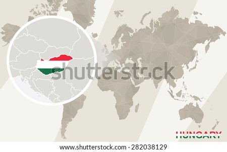 Zoom on Hungary Map and Flag. World Map.  - stock vector