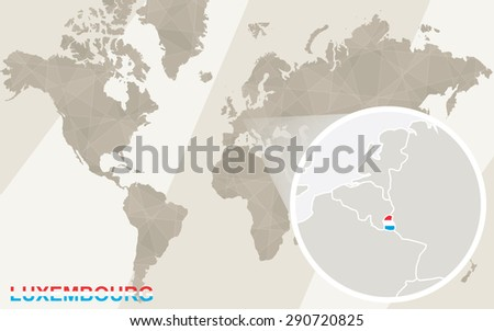Zoom on Luxembourg Map and Flag. World Map.  - stock vector