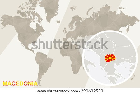 Zoom on Macedonia Map and Flag. World Map.  - stock vector