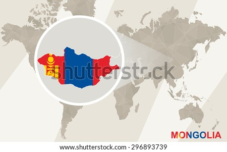 Zoom on Mongolia Map and Flag. World Map.  - stock vector