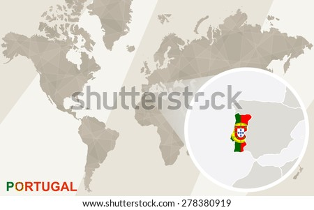 Zoom on Portugal Map and Flag. World Map.  - stock vector