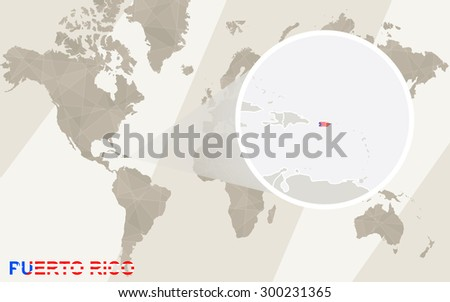 Zoom on Puerto Rico Map and Flag. World Map.  - stock vector