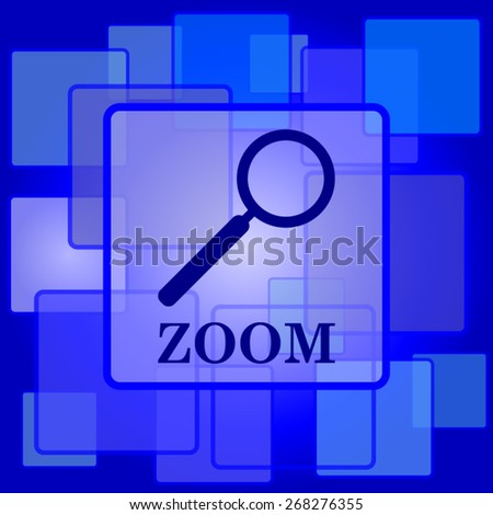 Zoom with loupe icon. Internet button on abstract background.